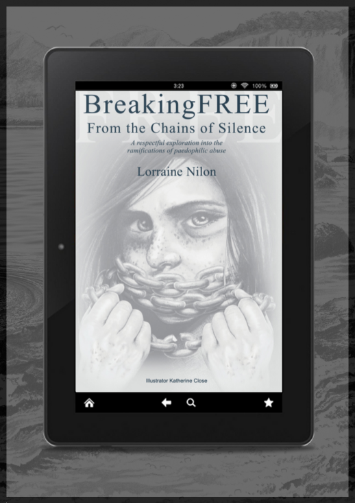 Lorraine Nilon Breaking the Chains of Silence ebook