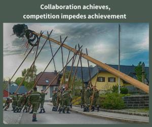 Collaboration achieves, competition impedes achievement