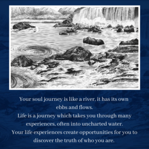 your soul journey is like a river